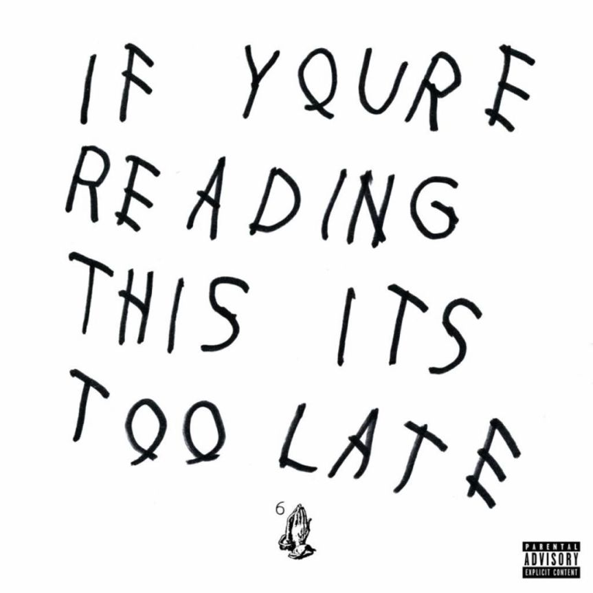 "Album review: Drake's ""If You're Reading This, It's Too Late"""